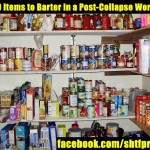 40 + Items to Barter Post SHTF