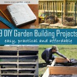 9 DIY Garden Building Projects