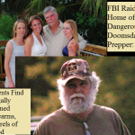 FBI Raids Home of Dangerous Doomsday Prepper: Agents Find Legally Owned Firearms, Barrels of Food