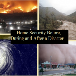 Home Security Before, During and After a Disaster