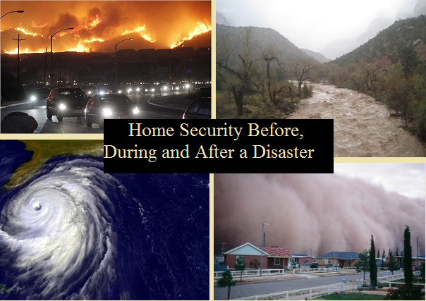 Home Security Before During And After A Disaster The