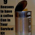 9 Reasons to have a Coffee Can in Your Survival Kit