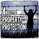 The 4 Rules of Property Protection