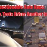 Questionable Auto Apps-1 Scans Plates & Texts Driver Another is Autonomous