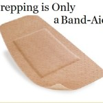Prepping is Only a Band-Aid