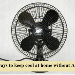10 Ways To Keep Cool At Home Without A/C