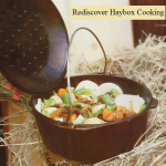 Rediscover Haybox Cooking