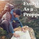 Evolving As a Prepper