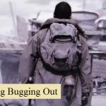 Redefining Bugging Out