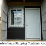 Constructing a Shipping Container Cabin