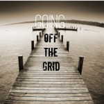 Off the Grid, Is it the Smart Way?