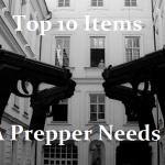 Top 10 Items The Prepper Needs