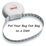 Put Your Bug Out Bag on a Diet