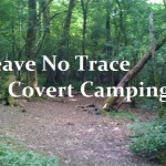Leave No Trace – Covert Camping