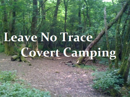 Leave No Trace Covert Camping The Prepared Page