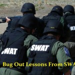 Bug Out Lessons From SWAT