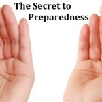 The Secret to Preparedness