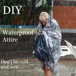 DIY Waterproof Attire (Including Shoes)