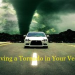 Surviving a Tornado in Your Vehicle