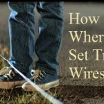 How and Where To Set Trip Wires