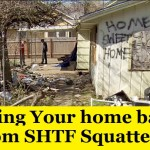 Taking Your Home Back From SHTF Squatters