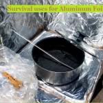 Survival Uses for Aluminum Foil