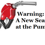 Warning: A New Scam at the Pump