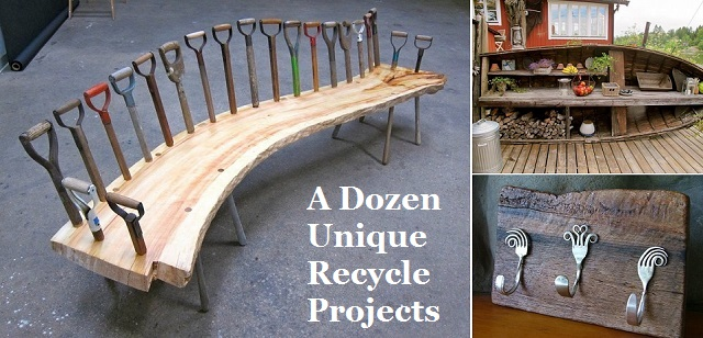 A Dozen Unique Recycle Projects