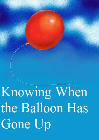 Knowing When The Balloon Goes Up The Prepared Page