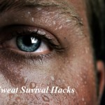 No Sweat Survival Hacks