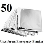 50 Uses for an Emergency Blanket