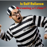 Self Reliance a Crime?