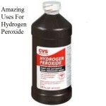 Amazing Uses For Hydrogen Peroxide