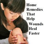 Home Remedies That Help Wounds Heal Faster