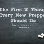 The First Things a Prepper Should do