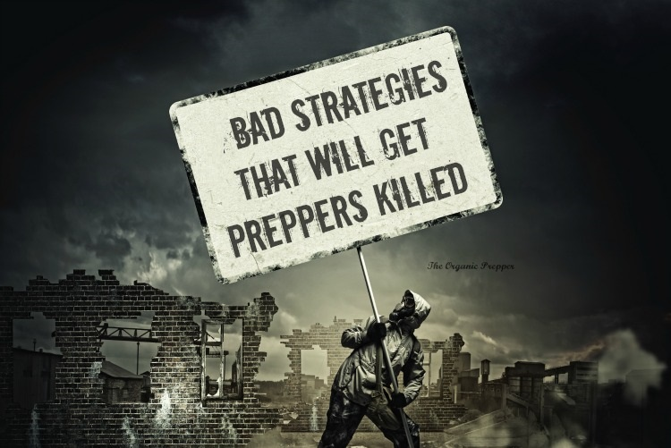 Bad Strategies That Can Get You Killed