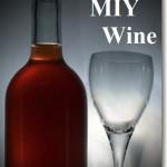 Why MIY Wine