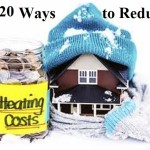 20 Ways to Reduce Heating Costs