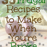 Frugal Recipes For Hard Times