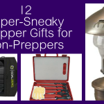 Sneaky Prepper Gifts for Non-Preppers