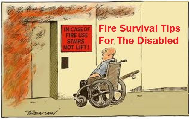Fire Survival Tips For The Disabled