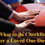 A What to do Checklist After a Loved One Dies
