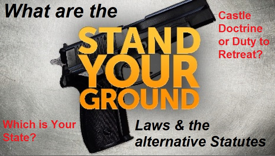 stand your ground laws An overview of castile doctrine, or duty to retreat laws, and how they differ from stand your ground laws.