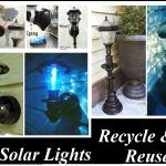 DIY Solar Lights: Recycle & Reuse