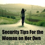 Security Tips for the Woman on Her Own