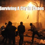 Surviving a City in Chaos