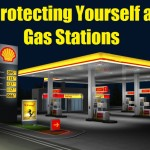 Protecting Yourself at Gas Stations