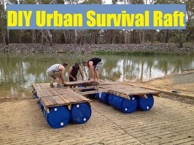DIY Urban Survival Raft. DIY Urban Survival Raft   The Prepared Page
