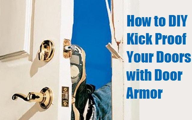 How to diy kick proof your doors with door armor the