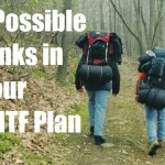 7 Possible Kinks in Your SHTF Plan